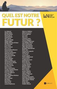 Nouvelle équipe française, n° 1. Quel est notre futur ?