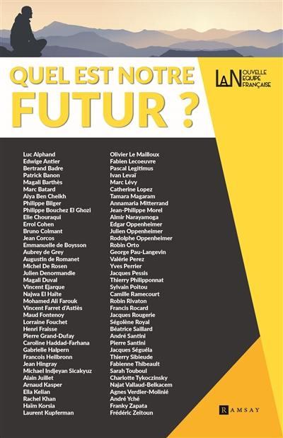 Nouvelle équipe française. n° 1, Quel est notre futur ?