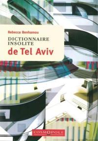 Dictionnaire insolite de Tel Aviv