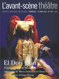 Avant-scène théâtre (L'). n° 1180, El Don Juan