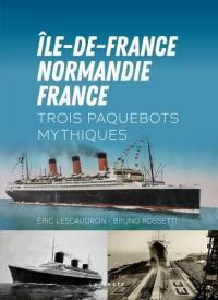 Ile-de-France, Normandie, France