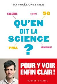 Qu'en dit la science ?