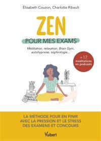 Zen pour mes exams