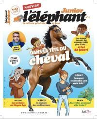 L'Eléphant junior. n° 1, Dans la tête du cheval