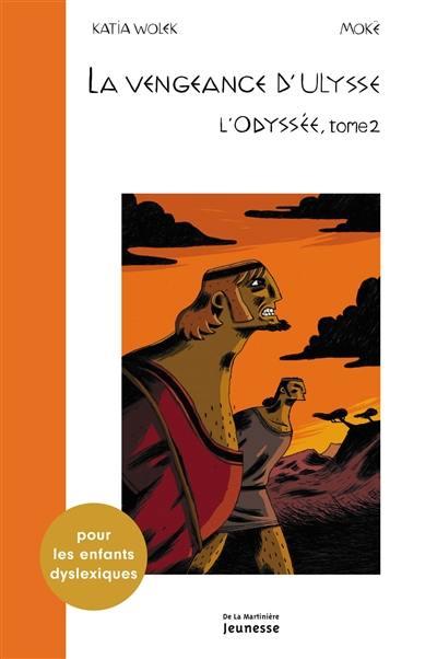 L'Odyssée. Volume 2, La vengeance d'Ulysse