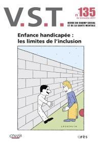 VST. n° 135, Enfance handicapée