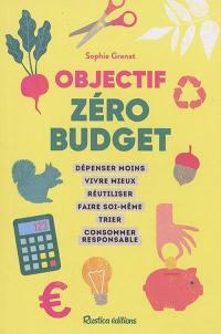 Objectif zéro budget