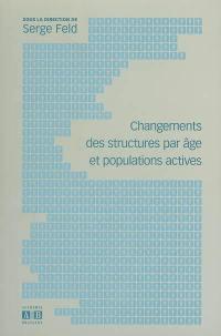 Changements des structures par âge et populations actives
