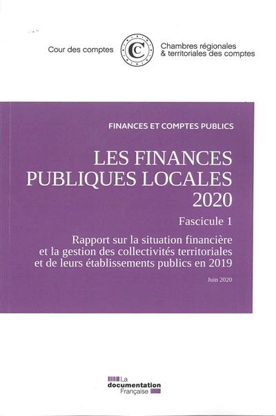 Les finances publiques locales 2020, Fascicule 1