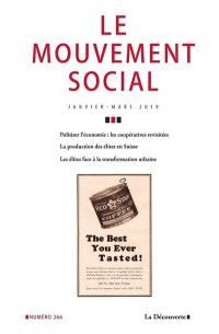 Mouvement social (Le). n° 266, Les élites face à la transformation urbaine