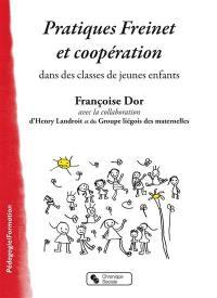 Pratiques Freinet et coopération dans des classes de jeunes enfants