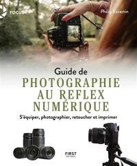 Guide de photographie au reflex numérique