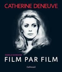 Catherine Deneuve, film par film