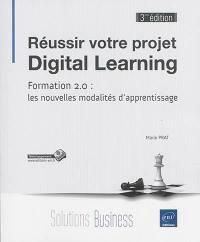 Réussir votre projet digital learning