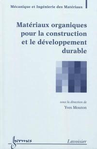 Matériaux organiques pour la construction et le développement durable