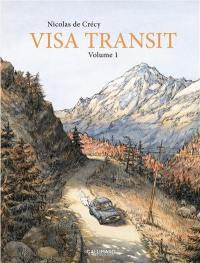 Visa transit. Volume 1,