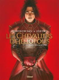 Les chevaliers d'Héliopolis. Volume 3, Rubedo, l'oeuvre au rouge