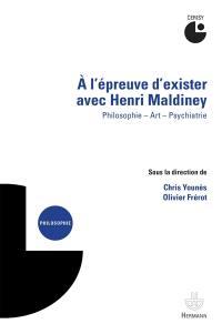 A l'épreuve d'exister avec Henri Maldiney
