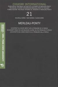 Chiasmi international. n° 21, Merleau-Ponty