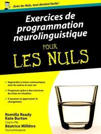 Exercices de programmation neurolinguistique pour les nuls