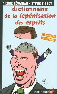 Dictionnaire de la lepénisation des esprits