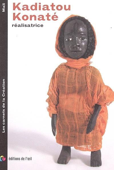 Kadiatou Konaté : cinéaste = film-maker