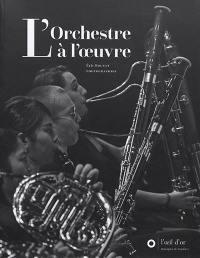 L'orchestre à l'oeuvre