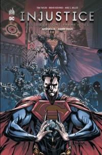 Injustice. Volume 2, Année deux