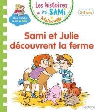 Sami et Julie découvrent la ferme