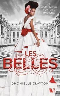Les Belles. Volume 1,