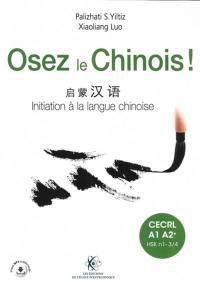 Osez le chinois !