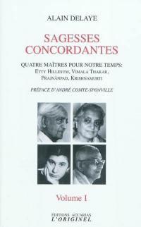 Sagesses concordantes. Volume 1,