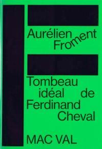 Tombeau idéal de Ferdinand Cheval