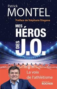 Mes héros des J.O.