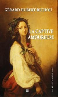 La captive amoureuse