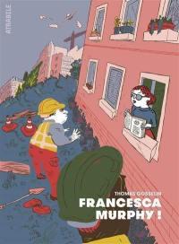 Francesca Murphy !