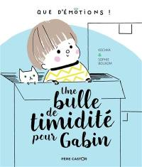 Une bulle de timidité pour Gabin