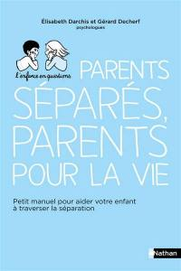 Parents séparés, parents pour la vie