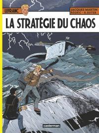 Lefranc. Volume 29, La stratégie du chaos