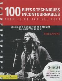 100 riffs & techniques incontournables pour le guitariste rock