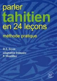 Parler tahitien en 24 leçons