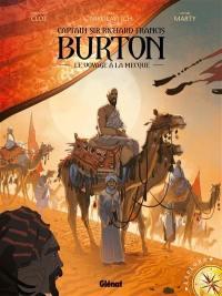 Captain sir Richard Francis Burton. Volume 2, Le voyage à La Mecque
