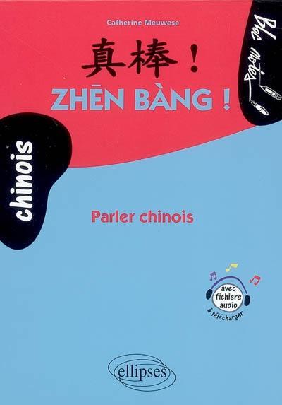 Zhen bang !