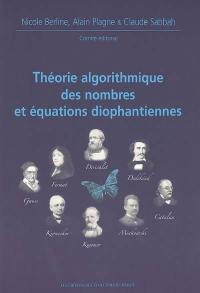 Théorie algorithmique des nombres et équations diophantiennes