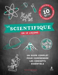Le scientifique en 10 leçons