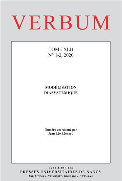 Verbum. n° 1-2 (2020), Modélisation diasystémique
