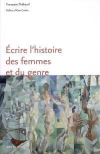 Ecrire l'histoire des femmes et du genre