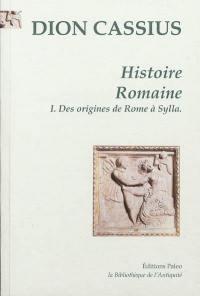 Histoire romaine. Volume 1, Livres 1 à 36