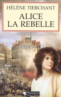 Alice la rebelle