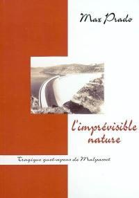 L'imprévisible nature